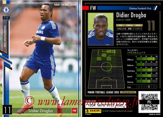 Panini Football League 2015 - PFL09 - N° 067 - Didier DROGBA (Chelsea FC)