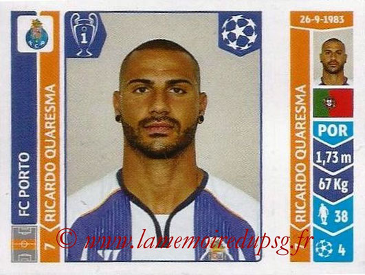 2014-15 - Panini Champions League N° 569 - Ricardo QUARESMA (FC Porto)