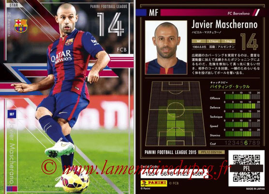Panini Football League 2015 - PFL12 - N° 035 - Javier MASCHERANO (FC Barcelone) (Star)
