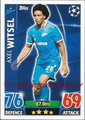 2015-16 - Topps UEFA Champions League Match Attax - N° 263 - Axel WITSEL (FC Zenit)