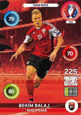 Panini Euro 2016 Cards - N° 344 - Bekim BALAJ (Albanie)