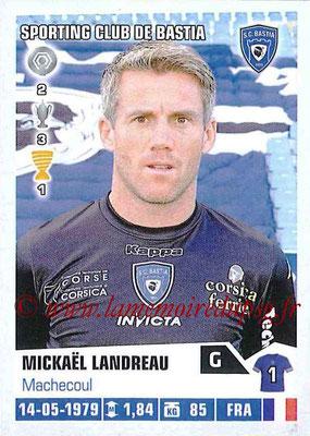 N° 026 - Mickaël LANDREAU (2006-09, PSG > 2013-14, Bastia)