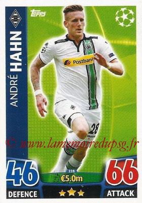 2015-16 - Topps UEFA Champions League Match Attax - N° 228 - André HAHN (VfL Borussia Mönchengladbach)