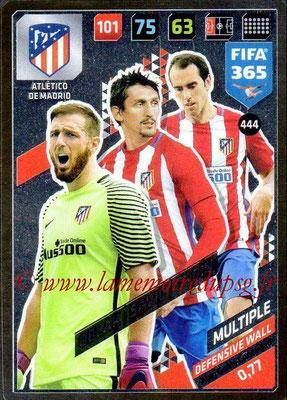 2017-18 - Panini FIFA 365 Cards - N° 444 - Jan OBLAK + Stefan SAVIC + Diego GODIN (Atlético de Madrid) (Defensive Wall)