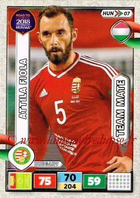 2018 - Panini Road to FIFA World Cup Russia Adrenalyn XL - N° HUN07 - Attila FIOLA (Hongrie)