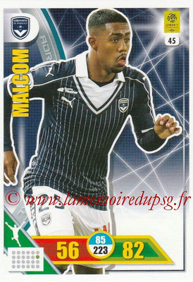 2017-18 - Panini Adrenalyn XL Ligue 1 - N° 045 - MALCOM (Bordeaux)
