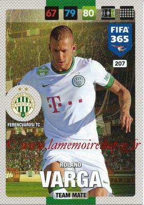 2016-17 - Panini Adrenalyn XL FIFA 365 - N° 207 - Roland VARGA (Ferencvarosi TC)