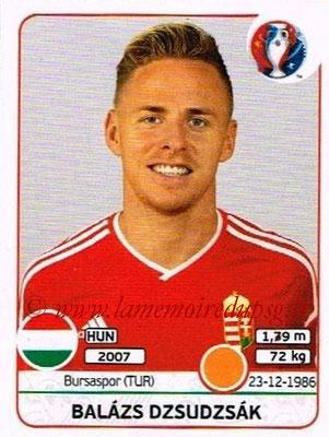 Panini Euro 2016 Stickers - N° 673 - Balazs DZSUDZSAK (Hongrie)