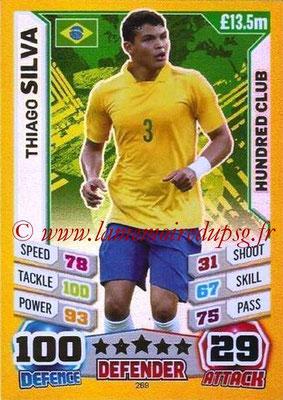 N° 269 - Thiago SILVA (2012-??, PSG > 2014, Brésil) (club des 100)