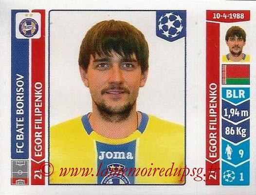 2014-15 - Panini Champions League N° 618 - Egor FILIPENKO (FC Bate Borisov)