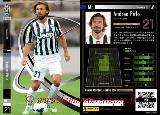 Panini Football League 2014 - PFL06 - N° 011 - Andrea PIRLO (Juventus FC)