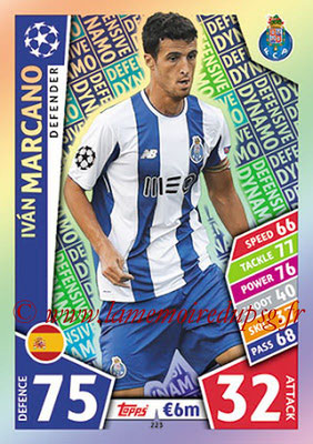 2017-18 - Topps UEFA Champions League Match Attax - N° 223 - Ivan MARCANO (FC Porto) (Defensive Dynamo)