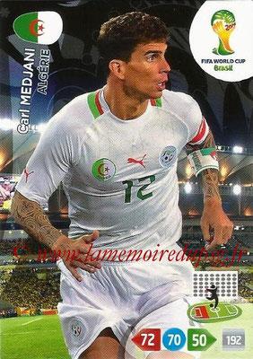 2014 - Panini FIFA World Cup Brazil Adrenalyn XL - N° 002 - Carl MEDJANI (Algérie)