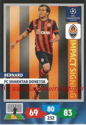 2013-14 - Adrenalyn XL champions League N° 288 - BERNARD (FC Shakhtar Donetsk) (Impact Signing)