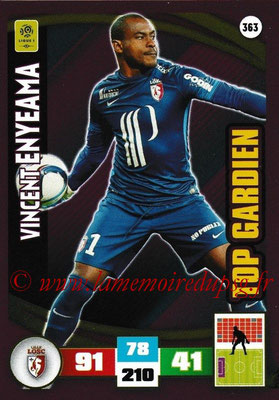 2016-17 - Panini Adrenalyn XL Ligue 1 - N° 363 - Vincent ENYEAMA (Lille) (Top Gardien)