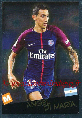 2017-18 - Panini Ligue 1 Stickers - N° 539 - Angel DI MARIA (Paris Saint-Germain + Argentine) (Planète Ligue 1)