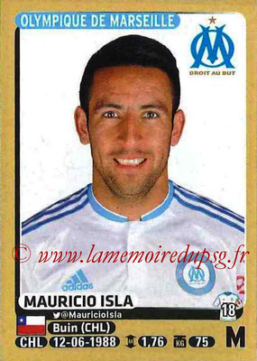 2015-16 - Panini Ligue 1 Stickers - N° 233 - Mauricio ISLA (Olympique de Marseille)