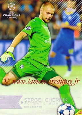 2015-16 - Topps UEFA Champions League Showcase Soccer - N° 125 - Sergei CHERNK (FC Bate Borisov)