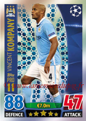 2015-16 - Topps UEFA Champions League Match Attax - N° P15 - Vincent KOMPANY (Manchester City FC) (Pro 11)