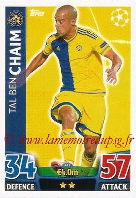2015-16 - Topps UEFA Champions League Match Attax - N° 411 - Tal Ben CHAIM (Maccabi Tel-Aviv FC)