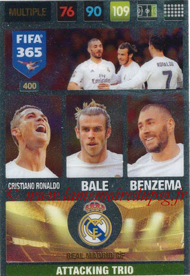 2016-17 - Panini Adrenalyn XL FIFA 365 - N° 400 - RONALDO + BALE + BENZEMA (Real Madrid CF) (Attacking Trio)