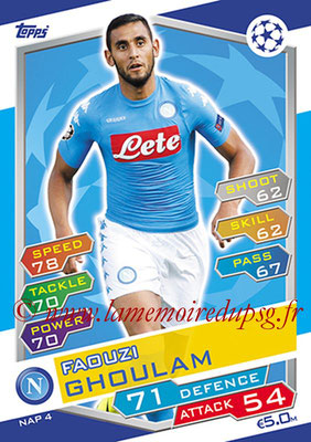 2016-17 - Topps UEFA Champions League Match Attax - N° NAP4 - Faouzi GHOULAM (SSC Naples)