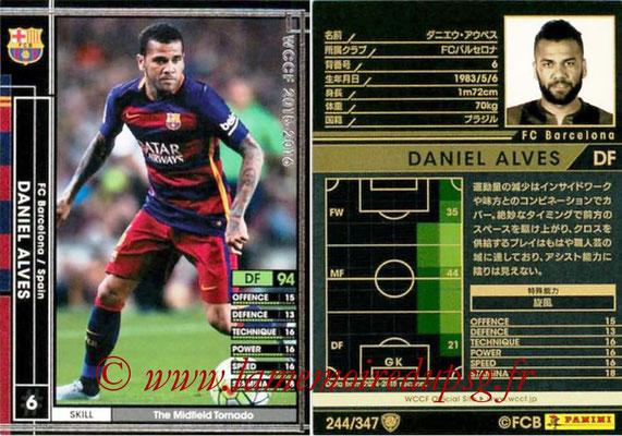 2015-16 - Panini WCCF - N° 244 - Daniel ALVES (FC Barcelone)
