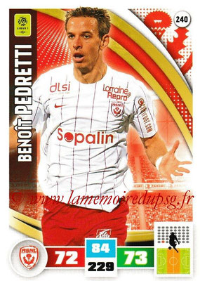 2016-17 - Panini Adrenalyn XL Ligue 1 - N° 240 - Benoît PEDRETTII (Nancy)