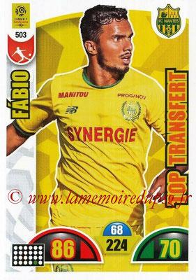 2018-19 - Panini Adrenalyn XL Ligue 1 - N° 503 - FABIO (Nantes) (Top Transfert)