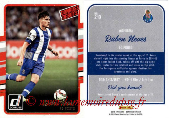 2016 - Panini Donruss Cards - N° 213 - Ruben NEVES (FC Porto) (Donruss Debuts)