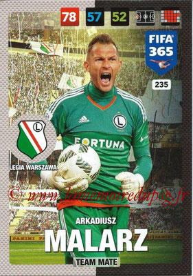 2016-17 - Panini Adrenalyn XL FIFA 365 - N° 235 - Arkadiusz MALAEZ (Legia Varsovie)