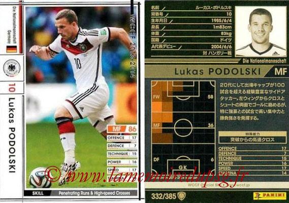2013-14 - WCCF - N° 332 - Lukas PODOLSKI (Allemagne)