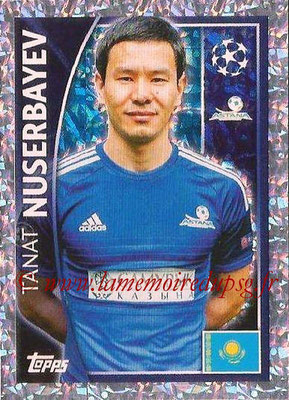 2015-16 - Topps UEFA Champions League Stickers - N° 217 - Tanat NUSERBAYEV (FC Astana)