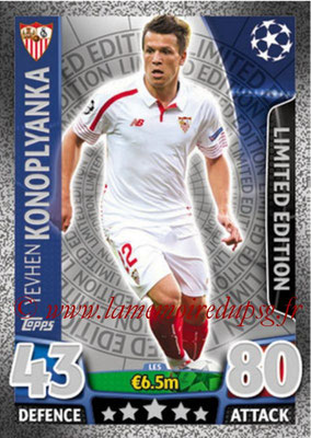 2015-16 - Topps UEFA Champions League Match Attax - N° LE5 - Yevhen KONOPLYANKA (FC Séville) (Limited Edition Silver)