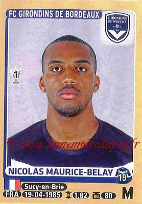 2015-16 - Panini Ligue 1 Stickers - N° 087 - Nicolas MAURICE-BELAY (FC Girondins de Bordeaux)
