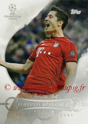 2015-16 - Topps UEFA Champions League Showcase Soccer - N° BB-RL - Robert LEWANDOSWKI (FC Bayern Munich) (Best of the Best)