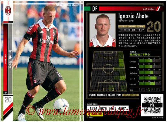 Panini Football League 2013 - PFL01 - N° 003 - Ignazio Abate ( A.C. Milan )