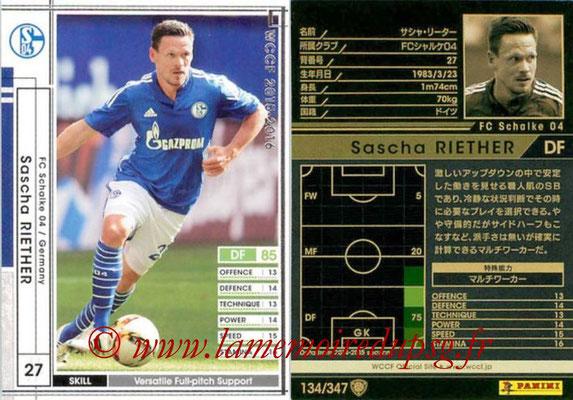 2015-16 - Panini WCCF - N° 134 - Sascha RIETHER (FC Schalke 04)
