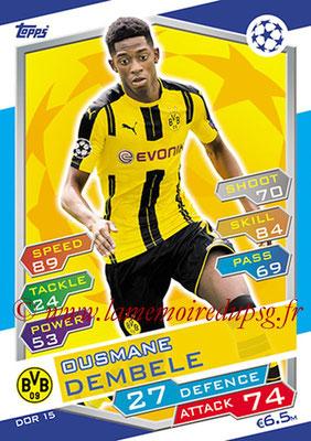 2016-17 - Topps UEFA Champions League Match Attax - N° DOR15 - Ousmane DEMBELE (Borussia Dortmund)