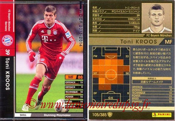 2013-14 - WCCF - N° 105 - Toni KROOS (FC Bayern Munich)
