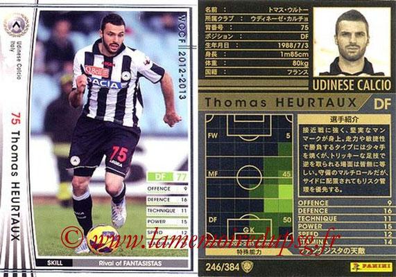 2012-13 - WCCF - N° 246 - Thomas HEURTAUX (Udinese  Calcio)