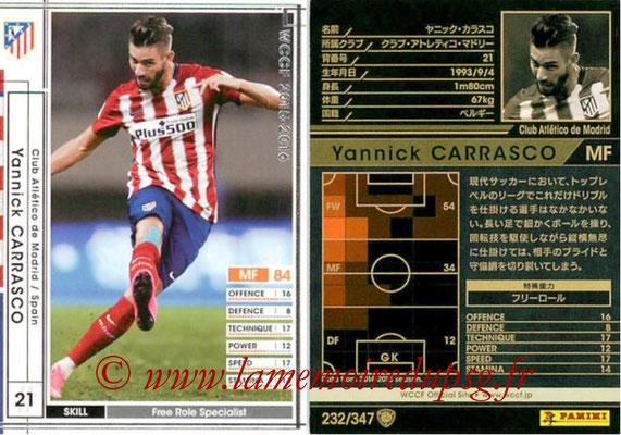 2015-16 - Panini WCCF - N° 232 - Yannick CARRASCO (Club Atlético de Madrid)