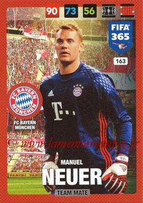 2016-17 - Panini Adrenalyn XL FIFA 365 - N° 163 - Manuel NEUER (FC Bayern Munich)
