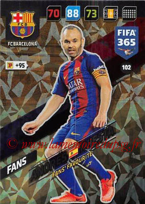 2017-18 - Panini FIFA 365 Cards - N° 102 - Andrés INIESTA (FC Barcelone) (Fans' Favourite)