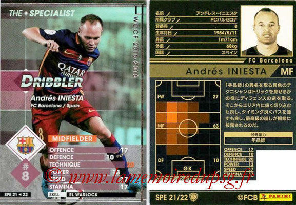 2015-16 - Panini WCCF - N° SPE21 - Andres INIESTA (FC Barcelone) (The Specialist)