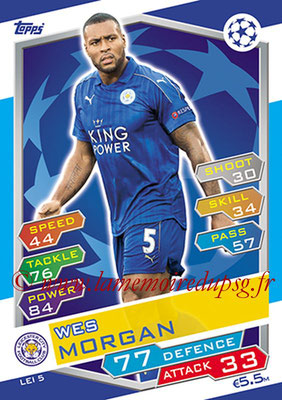 2016-17 - Topps UEFA Champions League Match Attax - N° LEI5 - Wes MORGAN (Leicester City FC)