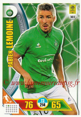2017-18 - Panini Adrenalyn XL Ligue 1 - N° 303 - Fabien LEMOINE (Saint-Etienne)