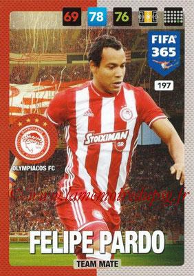 2016-17 - Panini Adrenalyn XL FIFA 365 - N° 197 - FELIPE PARDO (Olympiacos FC)
