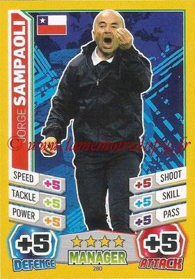 Topps Match Attax England 2014 - N° 280 - Jorge SAMPOALI (Entraîneur Chili)