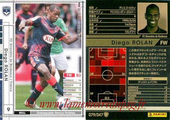 2015-16 - Panini WCCF - N° 079 - Diego ROLAN (FC Girondins de Bordeaux)